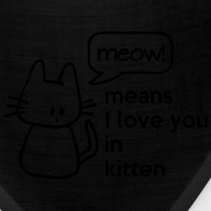 MEOW means I love you in kitten Women's T-Shirts - Bandana