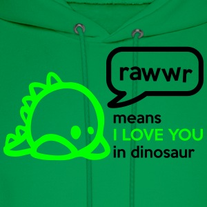 RAWwR - means I love you in dinosaur Women's T-Shirts - Men's Hoodie