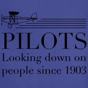 Pilots look down on people T-Shirts - Adjustable Apron