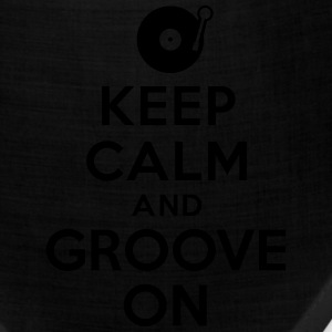 Keep calm and groove on T-Shirts - Bandana