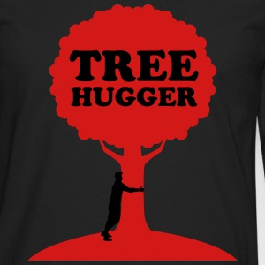 Tree Hugger T-Shirts - Men's Premium Long Sleeve T-Shirt