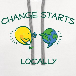 Change starts locally men's t-shirt - Contrast Hoodie