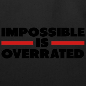 Impossible Is Overrated Zip Hoodies & Jackets - Eco-Friendly Cotton Tote