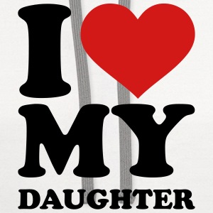 I love my daughter T-Shirts - Contrast Hoodie