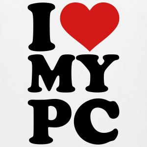 I love my PC Kids' Shirts - Men's Premium Tank