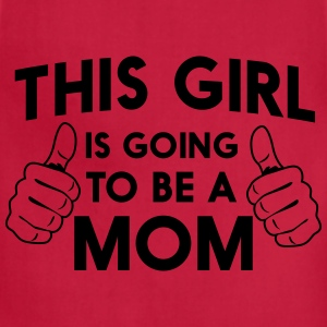 This girl is going to be a mom Women's T-Shirts - Adjustable Apron
