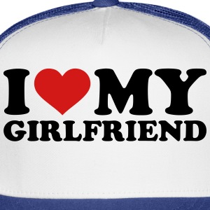 I love my girlfriend Women's T-Shirts - Trucker Cap