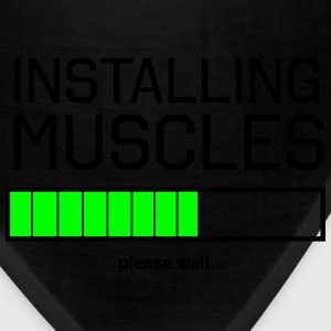 Installing Muscles. Please wait T-Shirts - Bandana