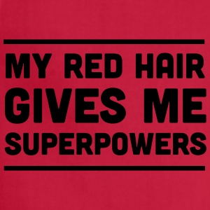 Red hair gives me superpowers Women's T-Shirts - Adjustable Apron