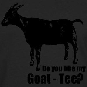Do you like my goat-tee? - Men's Premium Long Sleeve T-Shirt