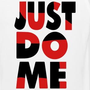 JUST DO ME T-Shirts - Men's Premium Tank