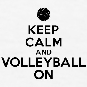 Keep calm and volleyball on Accessories - Men's T-Shirt