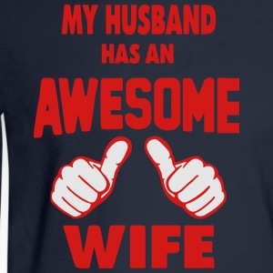 MY HUSBAND HAS AN AWESOME WIFE Women's T-Shirts - Men's Long Sleeve T-Shirt