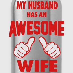 MY HUSBAND HAS AN AWESOME WIFE Women's T-Shirts - Water Bottle