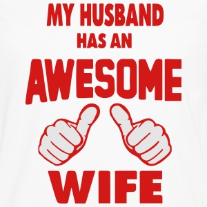 MY HUSBAND HAS AN AWESOME WIFE Hoodies - Men's Premium Long Sleeve T-Shirt