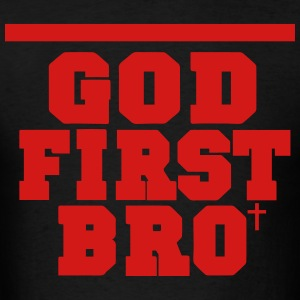 GOD FIRST BRO Hoodies - Men's T-Shirt