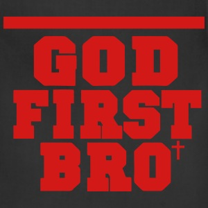 GOD FIRST BRO Women's T-Shirts - Adjustable Apron