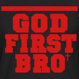 GOD FIRST BRO Women's T-Shirts - Men's Premium Long Sleeve T-Shirt