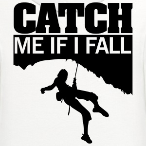 Climbing: catch me if I fall T-Shirts - Contrast Hoodie