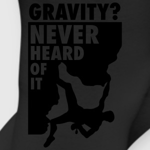 Gravity? Never heard of it T-Shirts - Leggings