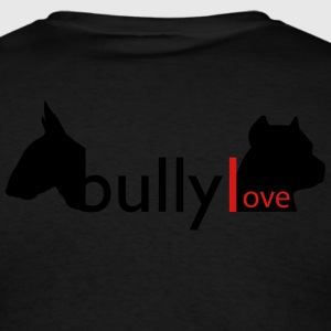 Bully Love  Hoodies - Men's T-Shirt