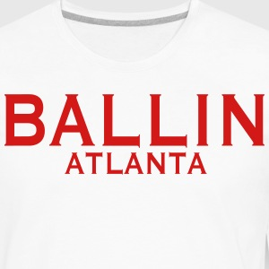 BALLIN ATLANTA T-Shirts - Men's Premium Long Sleeve T-Shirt