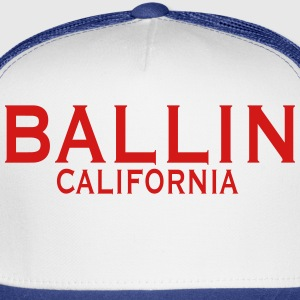 BALLIN CALIFORNIA T-Shirts - Trucker Cap