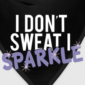 I DON'T SWEAT I SPARKLE Tanks - Bandana
