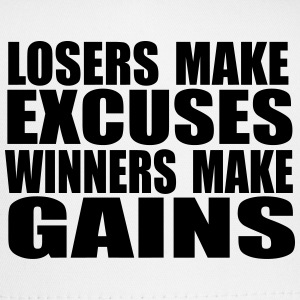 Losers make excuses, winners make gains Gym T-Shir T-Shirts - Trucker Cap