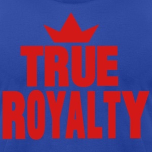 TRUE ROYALTY Hoodies - Men's T-Shirt by American Apparel