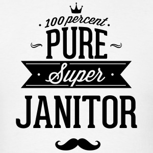 100 percent pure super janitor Hoodies - Men's T-Shirt