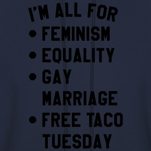I'm all for feminism equality gay marriage T-Shirts - Men's Hoodie