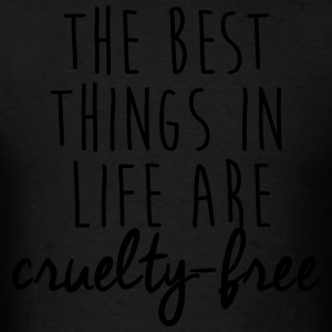The best things in life are cruelty-free Hoodies - Men's T-Shirt