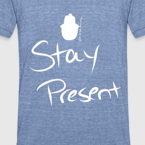 Stay Present Scoop Neck Sweatshirt - Unisex Tri-Blend T-Shirt by American Apparel