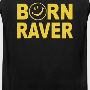 Born Raver Party Dance Festival Funny - Men's Premium Tank