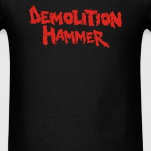 Demolition Hammer - Men's T-Shirt
