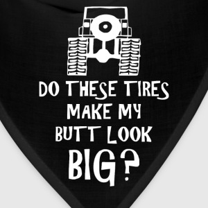 Do These Tires - Funny 4WD 4x4 Off Road Jeep Parod - Bandana