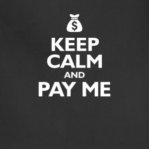 keep calm and pay me T-Shirts - Adjustable Apron