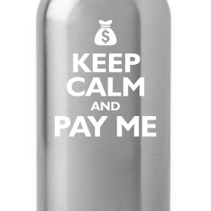 keep calm and pay me T-Shirts - Water Bottle