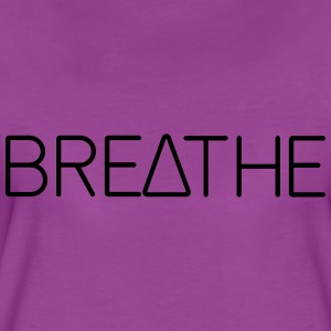 Breathe. Yoga Tanks - Women's Premium T-Shirt