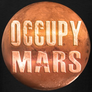 Occupy Mars Black Hoodie ~ by Nic [NEW] - Men's T-Shirt