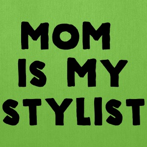 Mom is my stylist Baby & Toddler Shirts - Tote Bag