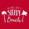 No one likes a shady beach T-Shirts - Men's Premium T-Shirt