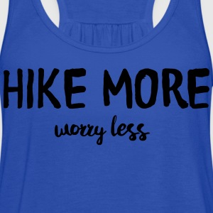 Hike more worry less T-Shirts - Women's Flowy Tank Top by Bella