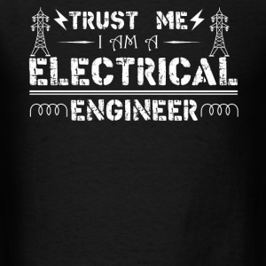 I'm A Electrical Engineer - Men's T-Shirt