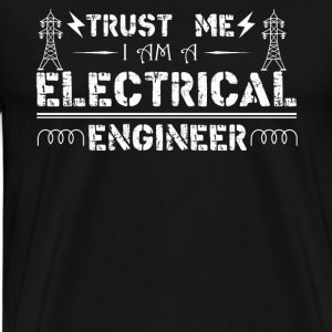 I'm A Electrical Engineer - Men's Premium T-Shirt