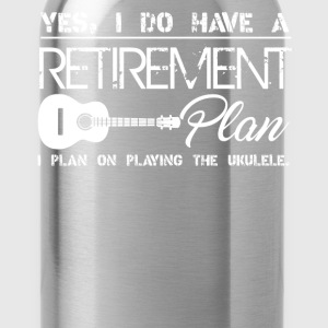 Retirement Plan On Playing Ukulele - Water Bottle