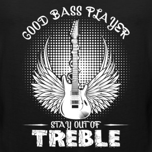Good Bass Player Shirt - Men's Premium Tank