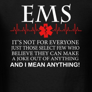 EMS Is Not For Everyone - Men's T-Shirt