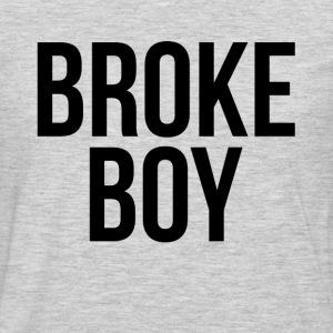 BROKE BOY T-Shirts - Men's Premium Long Sleeve T-Shirt